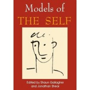 Models of the Self by Shaun Gallagher