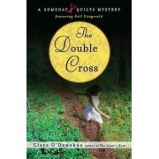 The Double Cross by Clare O'Donohue