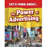Let's Think About the Power of Advertising by Elizabeth Raum