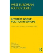 Interest Group Politics in Europe by Jan Beyers
