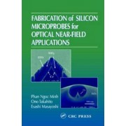 Fabrication of Silicon Microprobes for Optical Near-Field Applications by Phan Ngoc Minh