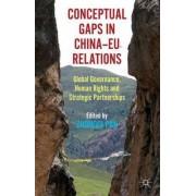 Conceptual Gaps in China-EU Relations by Zhongqi Pan