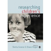 Researching Children's Experience by Sheila Greene