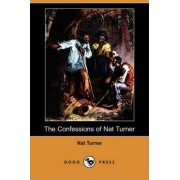 The Confessions of Nat Turner (Dodo Press) by Nat Turner