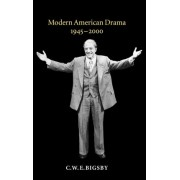 Modern American Drama, 1945-2000 by Christopher Bigsby