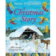 A Christmas Story with Nativity Set by Brian Wildsmith