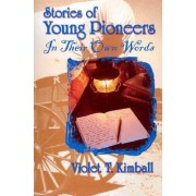 Stories of Young Pioneers by Violet T Kimball