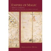 Empire of Magic by Geraldine Heng