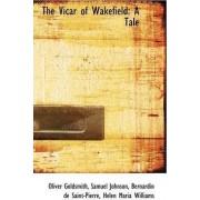 The Vicar of Wakefield by Samuel Johnson Bernardin D Goldsmith