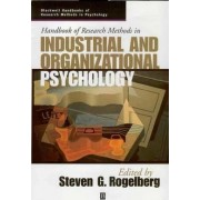Handbook of Research Methods in Industrial and Organizational Psychology by Prof Steven Rogelberg