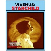 Vivenus Starchild and Flying Saucer Revelations by Vivenus