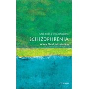 Schizophrenia: A Very Short Introduction by Chris Frith