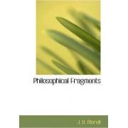 Philosophical Fragments by John Daniel Morell