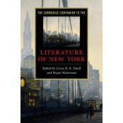 The Cambridge Companion to the Literature of New York by Cyrus R. K. Patell