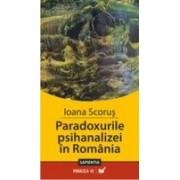 PARADOXURILE PSIHANALIZEI IN ROMANIA.