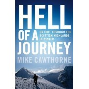 Hell of a Journey by Mike Cawthorne