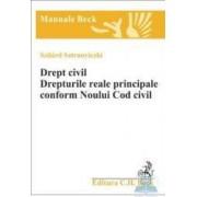 Drept Civil. Drepturile reale principale conform noului cod civil - Szilard Sztranyiczki