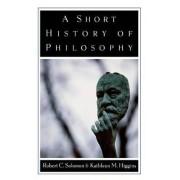 A Short History of Philosophy by Professor Robert C. Solomon