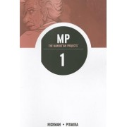 The Manhattan Projects Volume 1: Science Bad by Jonathan Hickman