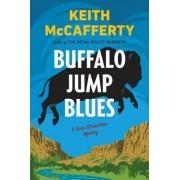 Buffalo Jump Blues by Keith McCafferty
