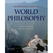 Introduction to World Philosophy by Daniel Bonevac
