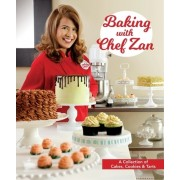 Baking with Chef Zan: Cakes, Cookies & Tarts