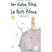 Der Kleine Prinz · Le Petit Prince by Antoine de Saint-Exupèry
