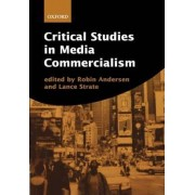 Critical Studies in Media Commercialism by Robin Andersen