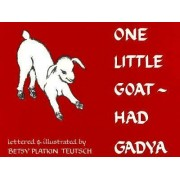 One Little Goat by Betsy Platkin Teutsch