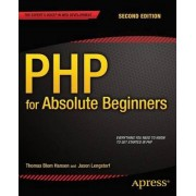 PHP for Absolute Beginners 2014 by Jason Lengstorf
