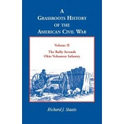 A Grassroots History of the American Civil War, Vol. II by Richard J Staats