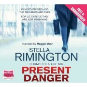Present Danger by Stella Rimington