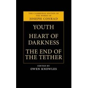 Youth, Heart of Darkness, The End of the Tether by Joseph Conrad