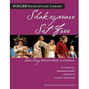 Shakespeare Set Free by Peggy O'Brien
