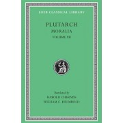 Moralia: v. 12 by Plutarch