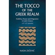 The Tocco of the Greek Realm by Nada Zecevic
