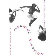 Meaning in Motion by Jane Desmond