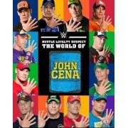 Hustle, Loyalty & Respect: the World of John Cena by Steve Pantaleo