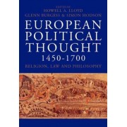 European Political Thought, 1450-1700 by Howell A. Lloyd