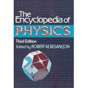 The Encyclopedia of Physics by Robert Besancon