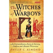 The Witches of Warboys by Philip C. Almond