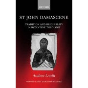 St John Damascene by Andrew Louth