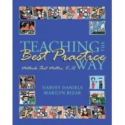 Teaching the Best Practice Way by Harvey Daniels
