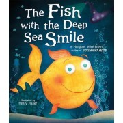 The Fish with the Deep Sea Smile by Margaret Wise Brown