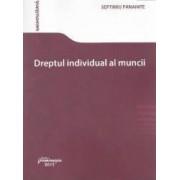Dreptul individual al muncii - Septimiu Panainte