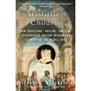 Aristotle's Children by Richard E. Rubenstein