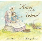 Kisses On The Wind by Moser Lisa