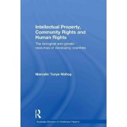 Intellectual Property, Community Rights and Human Rights by Marcelin Tonye Mahop