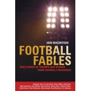 Football Fables by Iain Macintosh