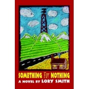 Something for Nothing by Lory Smith